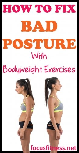 How to fix bad posture with bodyweight exercises