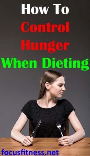 how to control hunger when dieting