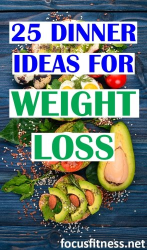 25 dinner ideas for weight loss