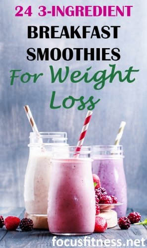 3-ingredient healthy breakfast smoothies for weight loss