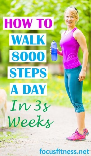 How to walk 8000 steps a day in 3 weeks