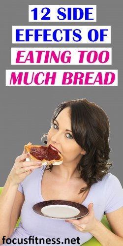 12 side effects of eating too much bread