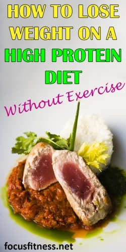 How to lose weight on a high protein diet without exercise