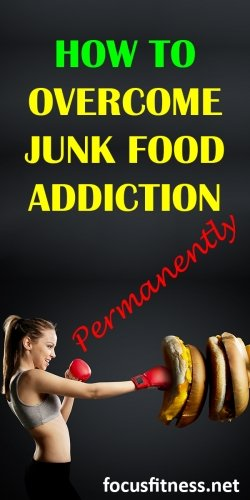 How to overcome junk food addiction permanently without being miserable
