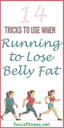 tricks to use when running to lose belly fat