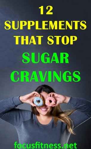 If you struggle with intense sugar cravings every day, this article will show you supplements that stop sugar cravings. #sugar #cravings #supplements #focusfitness