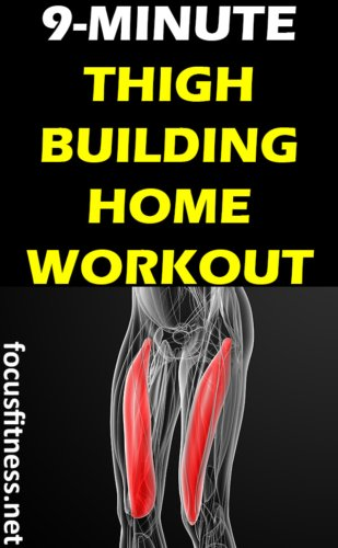 If you want to build and strengthen your legs at home, this article will show you the best thigh-building workout without weights. #home #workout #thigh #focusfitness