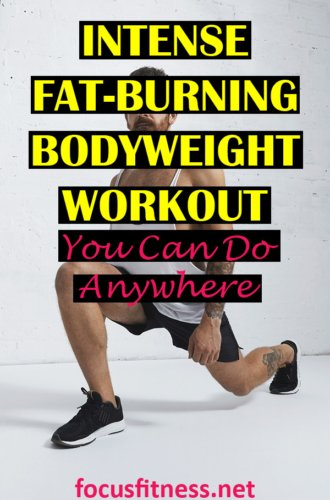 If you want to transform your body using bodyweight exercises, do this intense fat burning bodyweight workout every morning. #bodyweight #workout #focusfitness