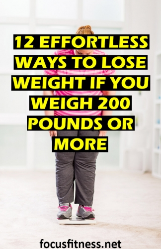 In this article, you will discover proven strategies to help you lose weight if you weigh 200 pounds or more without crazy diets. #lose #weight #200pounds #focusfitness