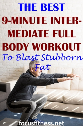 If you want to take your fitness to next level, use the fat-blasting intermediate full body workout you can do anywhere. #fullbody #workout #focusfitness