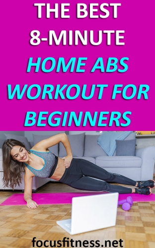 If you want a flat and firm belly, this article will show you the best home abs workout for beginners to help shrink and tighten your midsection fast #abs #workout #home #focusfitness