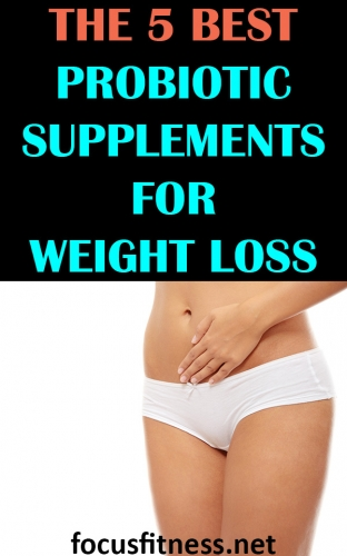 If you want to lose weight and keep it off for good, this article will show you the best probiotic supplements for weight loss #probiotic #supplements #focusfitness