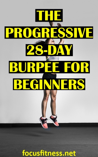 If you want to get in great shape in less than a month without the gym, take on this progressive burpee challenge for beginners. #burpees #workout #challenge #focusfitness