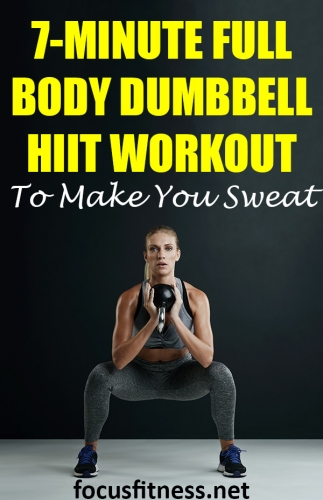 If you want to get rid of excess fat and build lean muscle, add this amazing full body dumbbell HIIT workout to your routine #HIIT #dumbbell #workout #focusfitness