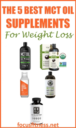 In this article, you will discover the best MCT oil supplements for weight loss you can use control appetite and boost metabolism #mct #oil #supplement #weightloss #focusfitness