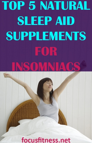 If you want to sleep like a baby every night, read this article to discover the best natural sleep aid supplements for insomniacs #sleep #insomnia #supplements #focusfitness