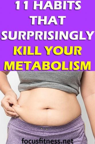 If you're struggling to lose weight despite eating healthy and exercising, this article will show you habits that may be killing your metabolism. #metabolism #habits #focusfitness