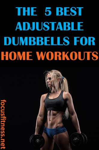 If you want to get fit while exercising at home, this article will show you the best adjustable dumbbells for home workouts #adjustable #dumbbells #home #workout #focusfitness