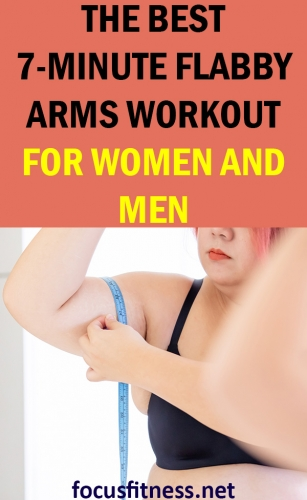 If you have flabby abs, this article will show you the best flabby arms workout you can do anywhere to tone your arms and make them strong #flabby #arms #workout #focusfitness