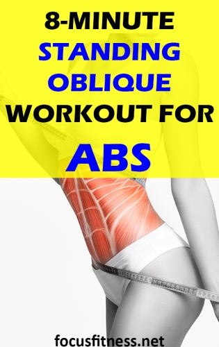 In this article, you will discover an amazing standing oblique workout to build abs and core strength without weights or any equipment #standing #oblique #workout #abs #focusfitness