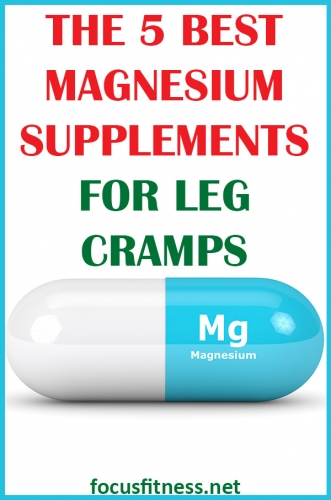 Do you often suffer excruciating leg cramps? If so, this article will show you the best magnesium supplements for leg cramps #magnesium #supplements #leg #cramps #focusfitness
