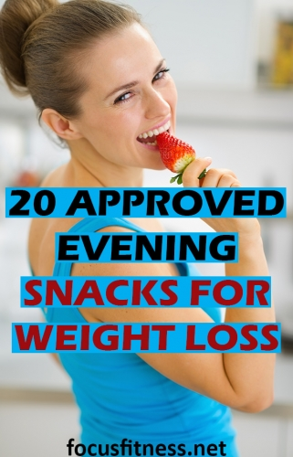 If you usually struggle with nighttime crazings, this article will show you the best evening snacks for weight loss and how much you should eat. #evening #snacks #weight #loss #focusfitness