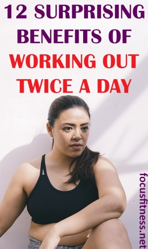 If you want to get fit and lose weight, this article will show you the surprising benefits of working out twice a day for weight loss #working #out #twice #daily #focusfitness