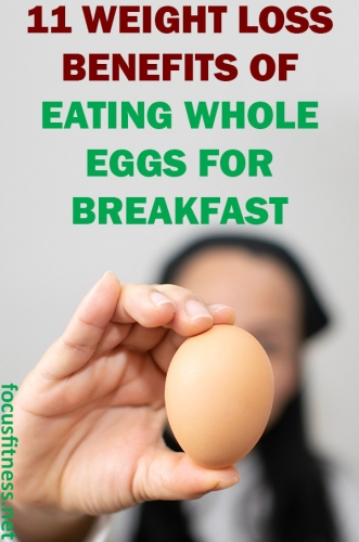 In this article, you will discover the weight loss benefits of eating whole eggs for breakfast that can help you reach your weight goal #whole #eggs #benefits #focusfitness