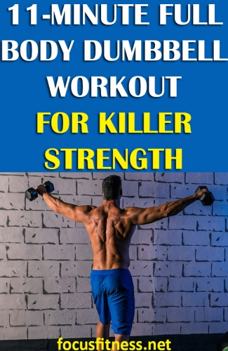 If you want to gain strength without exercising for hours, use this full body dumbbell workout for strength. #full #Body #dumbbell #workout #focusfitness